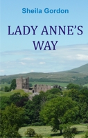 Lady Annes Way