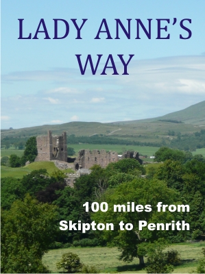 Lady Anne's Way - 100 miles from Skipton to Penrith