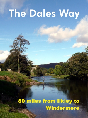 The Dales Way - Ilkley to Windermere
